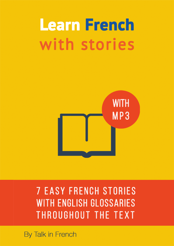 Learn French with Stories: 7 Short Stories For Beginner