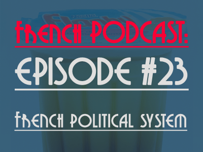 podcast-french-political-system-th