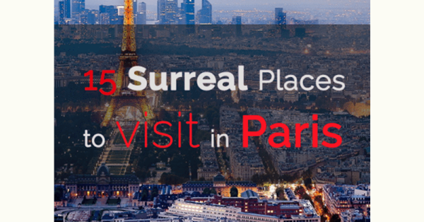 15 Surreal Places to Visit in Paris