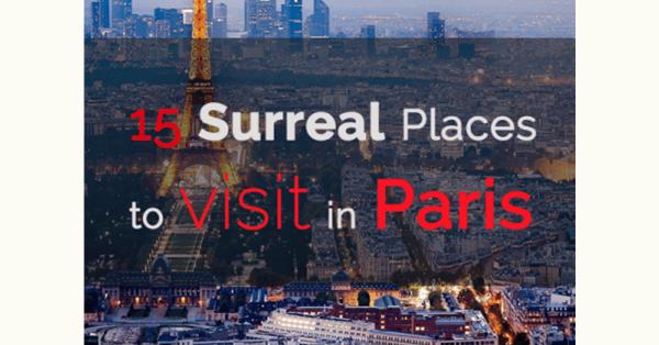 15 Surreal Places to Visit in Paris