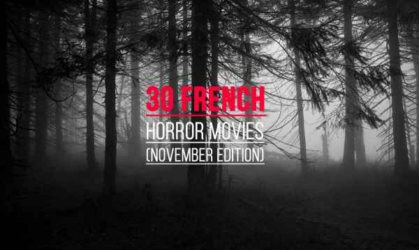 30 french horror movies