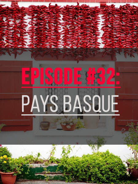 episode-32-pays-basque-feature