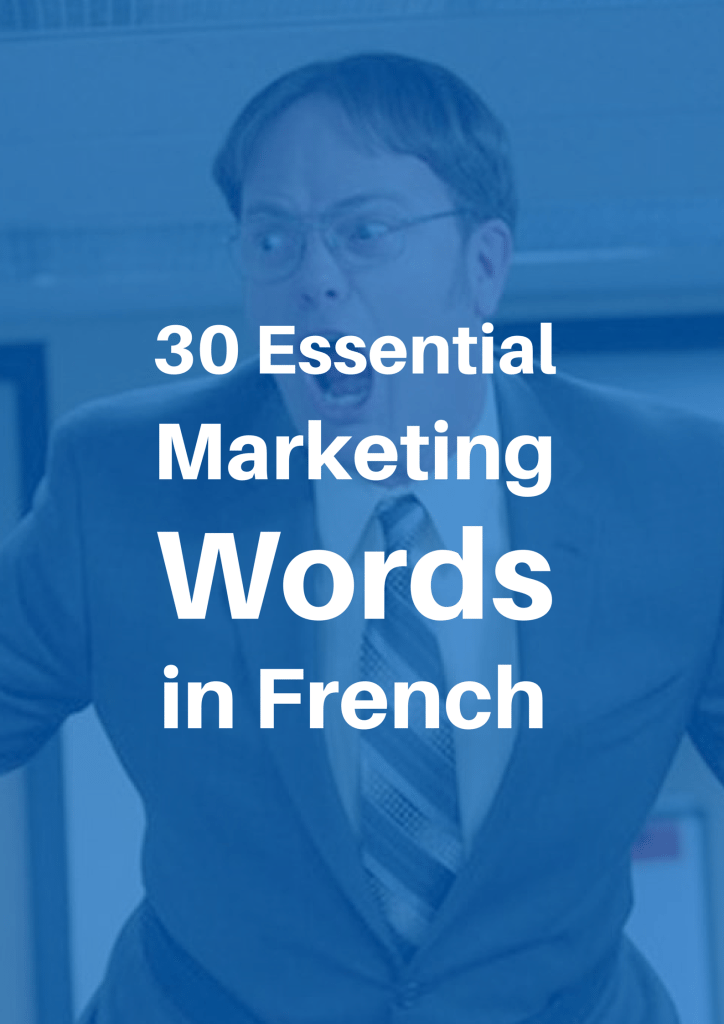 30 Essential words blog marketing french