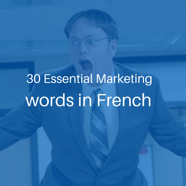 30 essential marketing words in French th