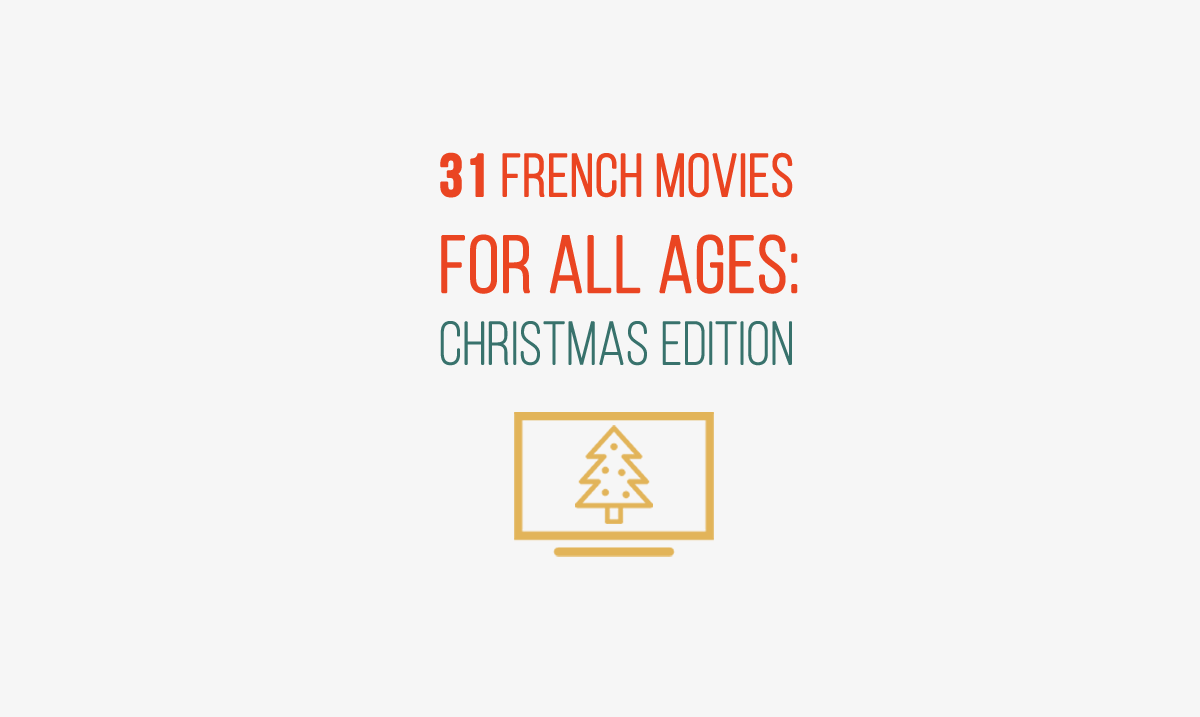 31 Great French Movies for All Ages: Christmas Edition