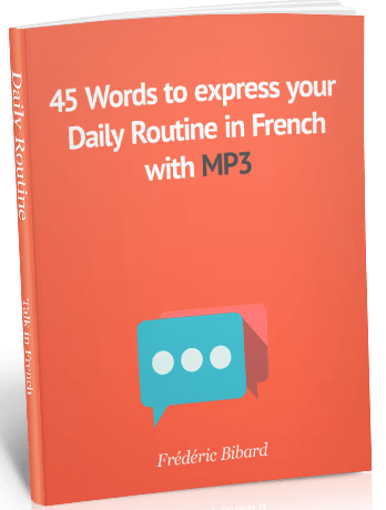 how to say daily routine in french