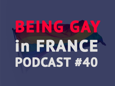 being-gay-in-france-podcast-talk-in-french-th