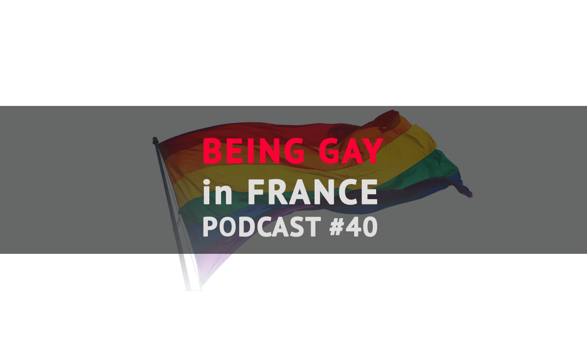 Being gay in france