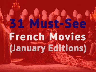 french movies must see january th