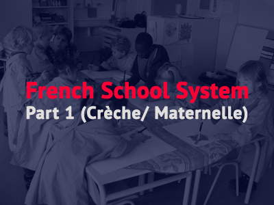 french school system maternelle creche th