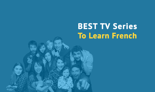 best tv series learn french