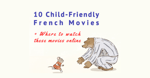 10 Child-Friendly French Movies