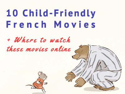 french movies child friendly th