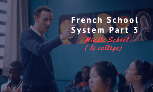 french school system part 3 middle school
