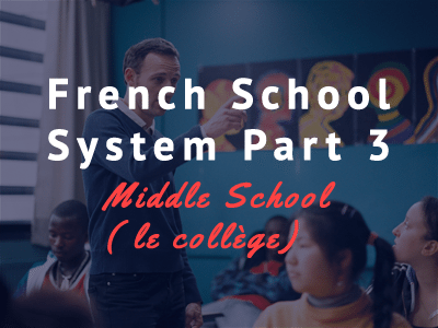french school system part 3 th
