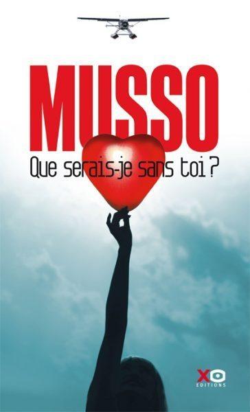 Que serais-je sans toi de Guillaume Musso