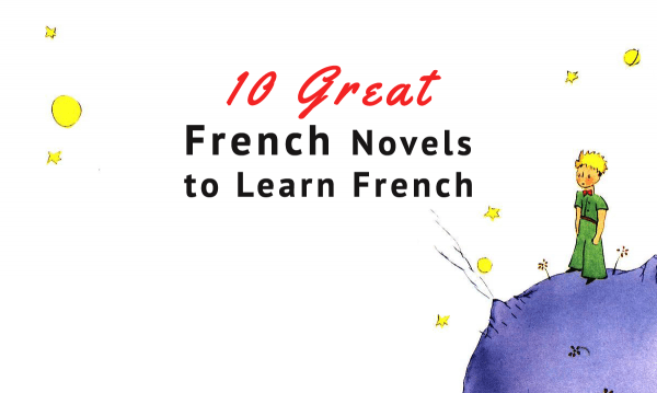 10 great french novels learn french for all levels talk in french