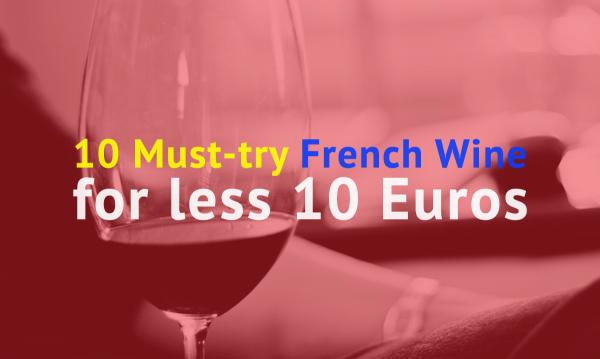 french wine less 10 euros