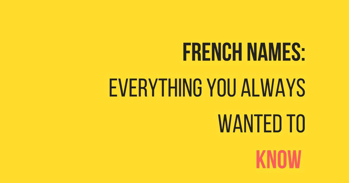 FRENCH NAMES