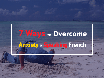 anxiety-speaking-french-th