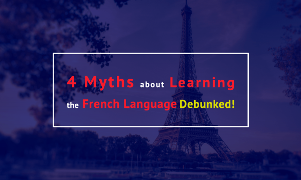 4 myths about learning the french language