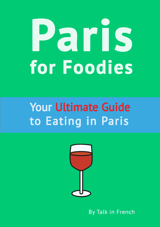 paris foodies best restaurant guide