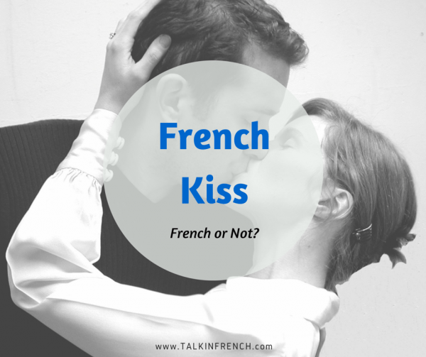 French Kiss french or not