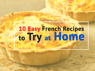 10-easy-french-recipes-to-try-home-th