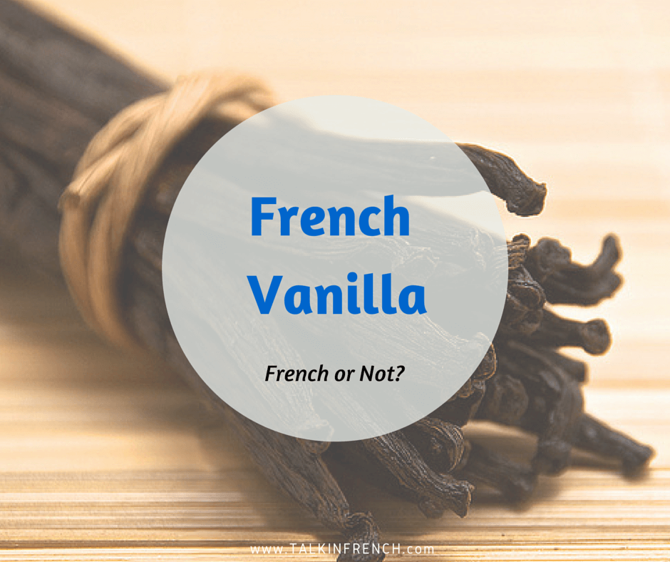 french vanilla FRENCH OR NOT