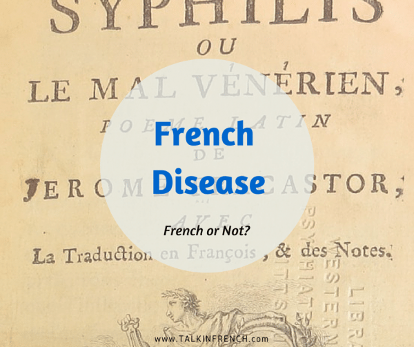 french disease FRENCH OR NOT