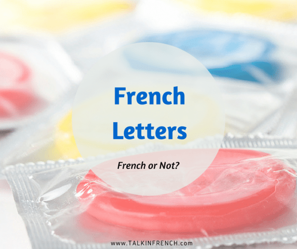 French Letters French or not