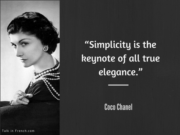 7 www.TalkInFrench.com Coco Chanel Style Advice