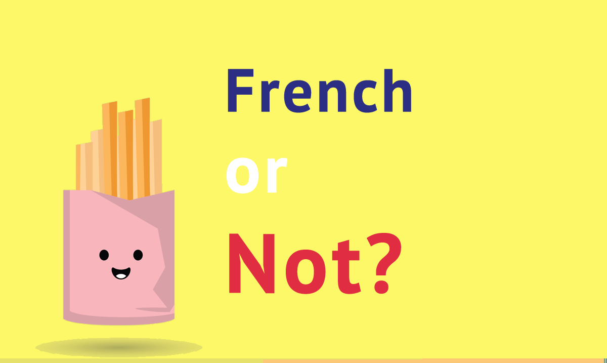 are these popular french things really from france talk in french