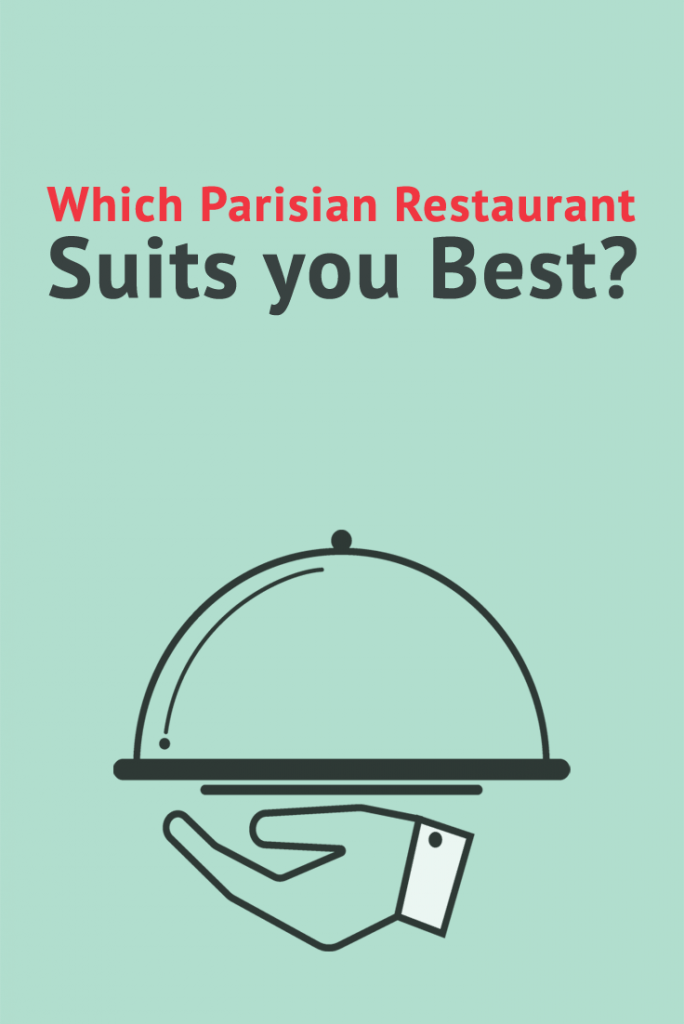 which-parisian-restaurant-suits-you