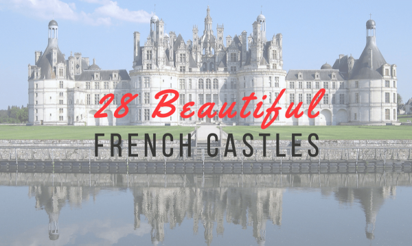 beautiful castles france