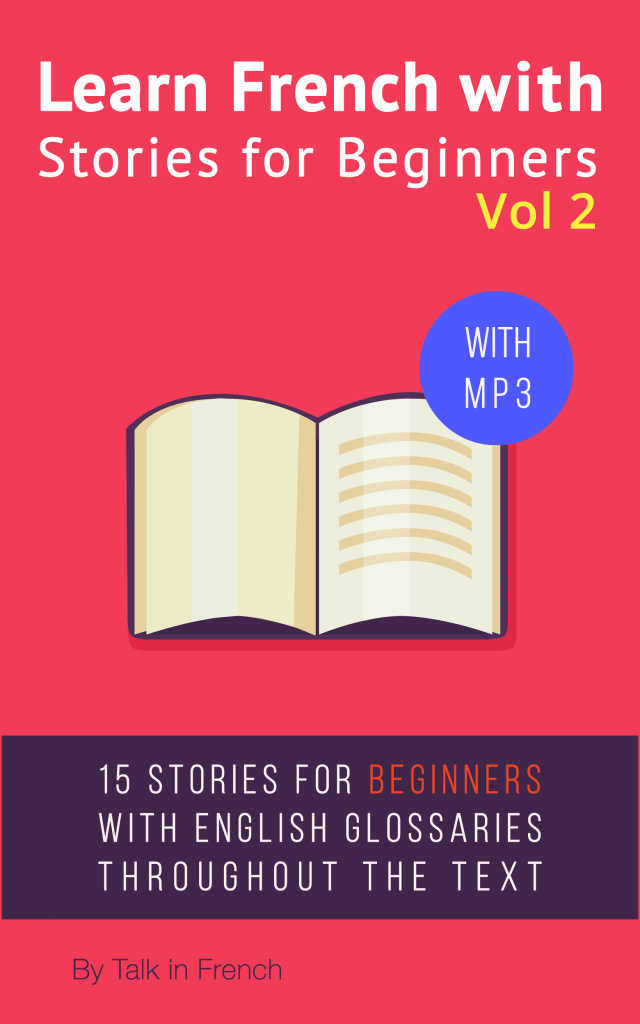 More stories to learn french for beginners talk in french learn french stories nook v2 vol2 ibookread Read Online