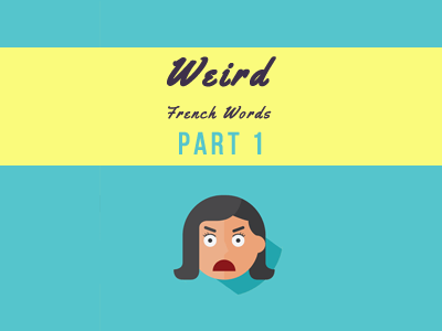 weird-french-part-1-th