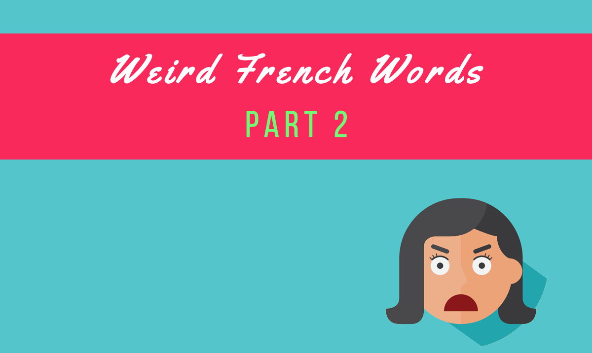 weird french words