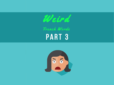 weird-french-part-3-th
