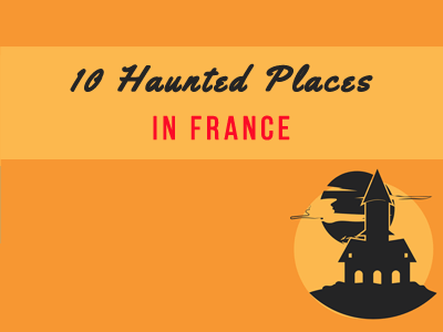 10-haunted-places-france