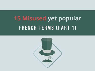 misused-french-terms-part-1-th