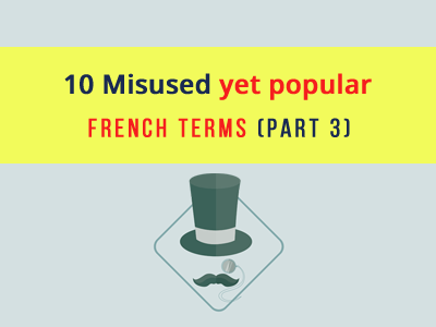 misused-french-terms-part-3-th