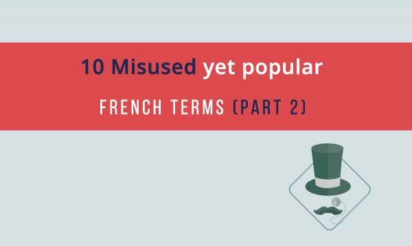 misused-french-terms-part-2-fb