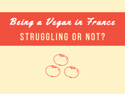 being a vegan in france