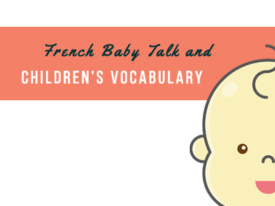 french-baby-talk-childrend-vocabulary-th (1)