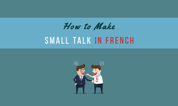 French conversation basics small talk
