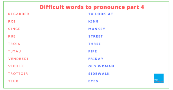 Difficult words to pronounce of french