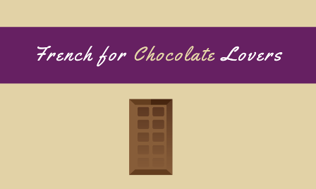 French for Chocolate Lovers