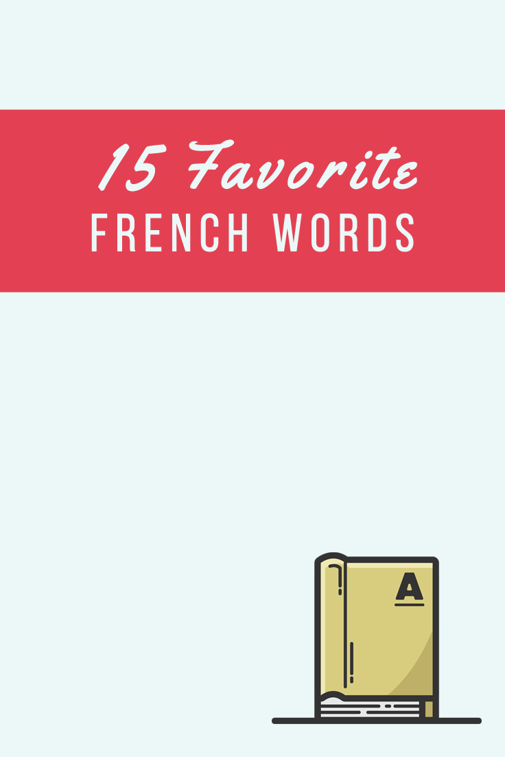 15 french favorite words
