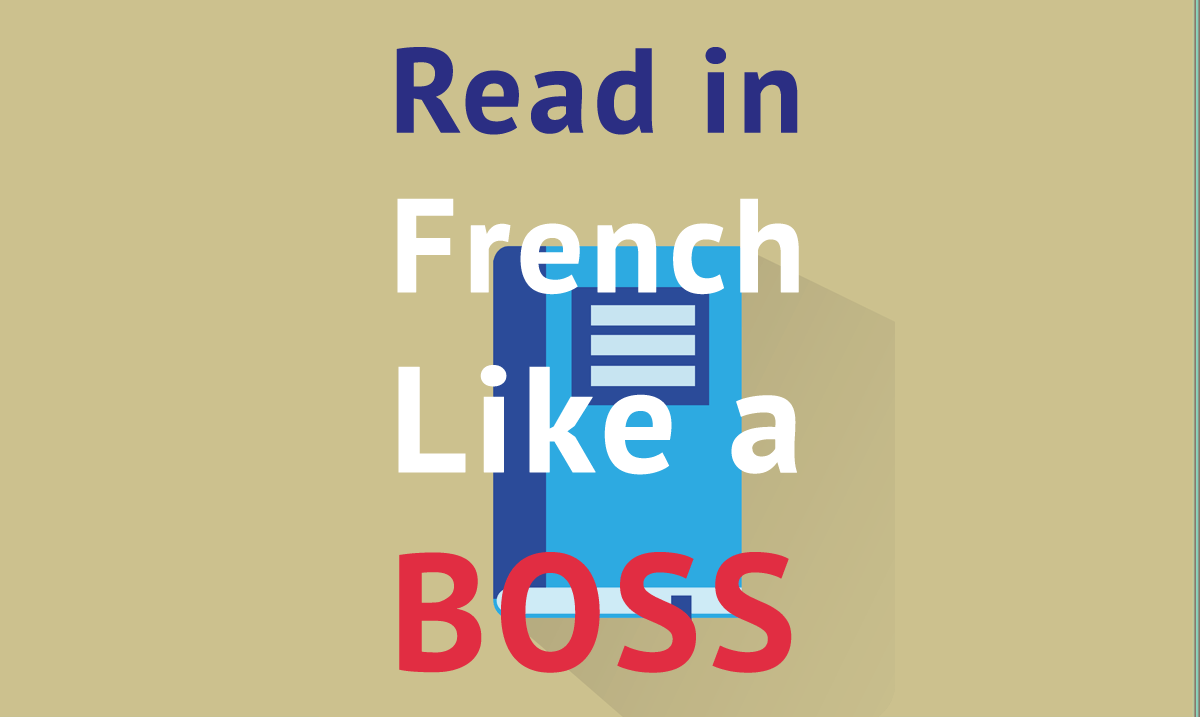 read in french like a boss